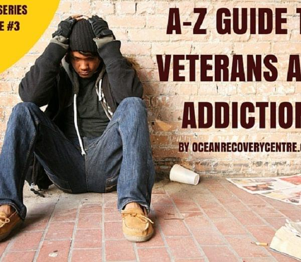Guide to Veterans and Addiction