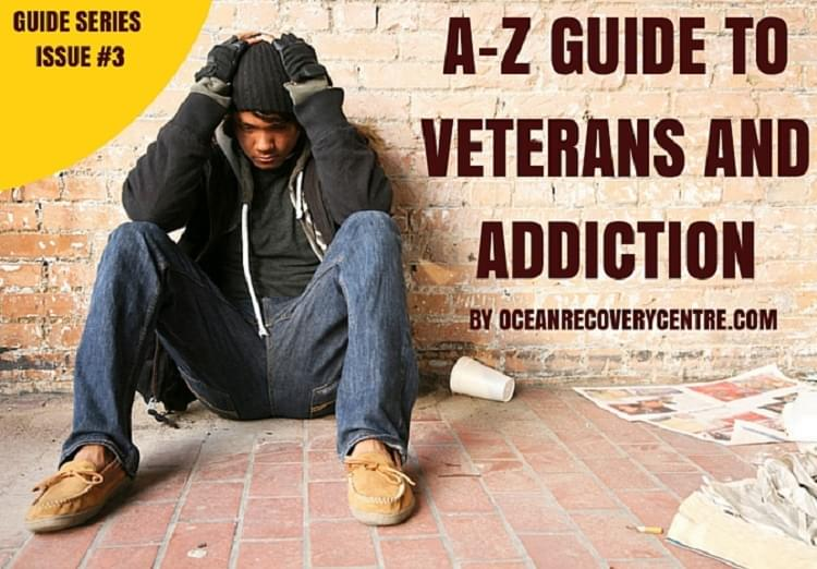 A-Z Guide to Veterans and Addiction