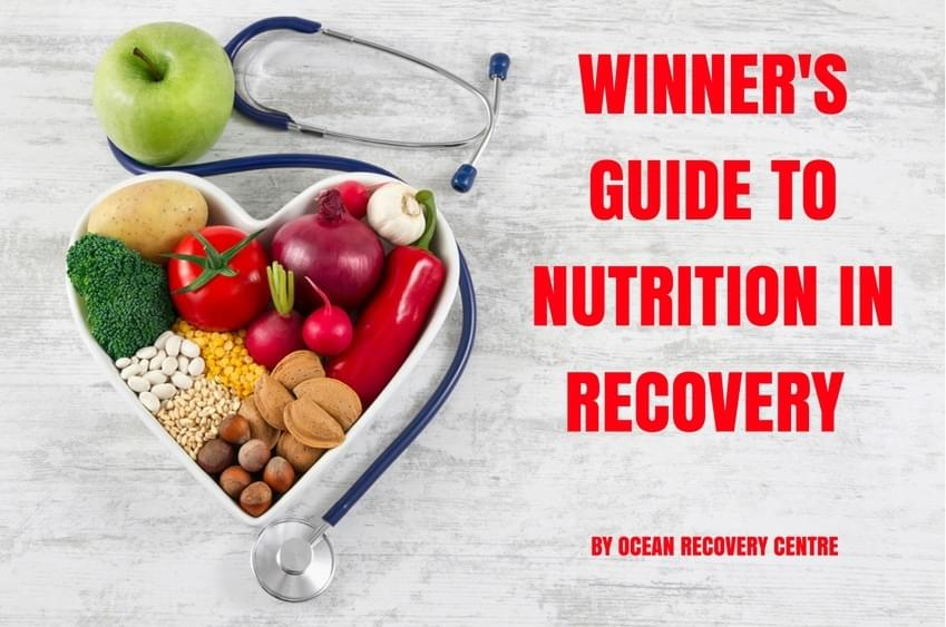 The Winner's Guide to Nutrition in Recovery